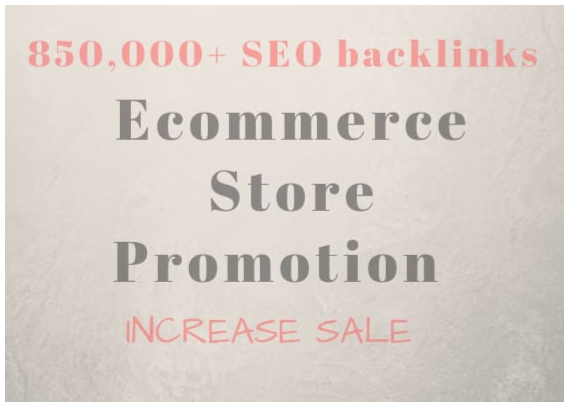 provide 850,000 seo backlinks for any ecommerce store promotion