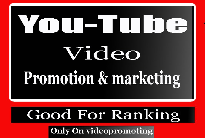 Fast YouTube Video Promotion and marketing
