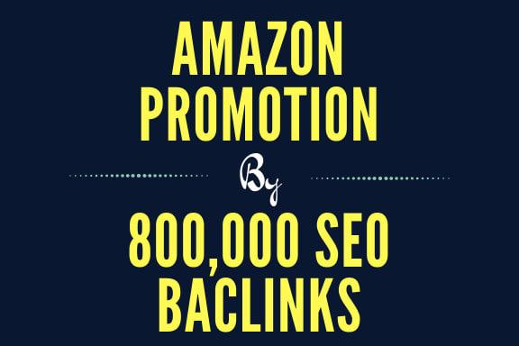 build 800k gsa backlinks for your amazon seo