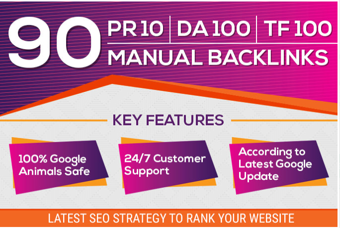 manual 90 SEO backlinks on pr10,  da100,  tf100 unique domains promotion