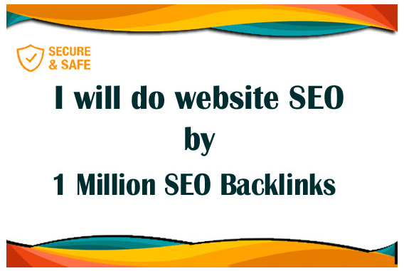 create 1m seo backlinks for website to rank in google