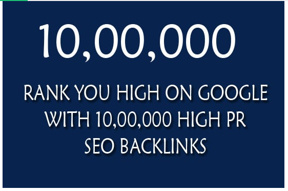 rank you high on google with 110,000 quality SEO backlinks