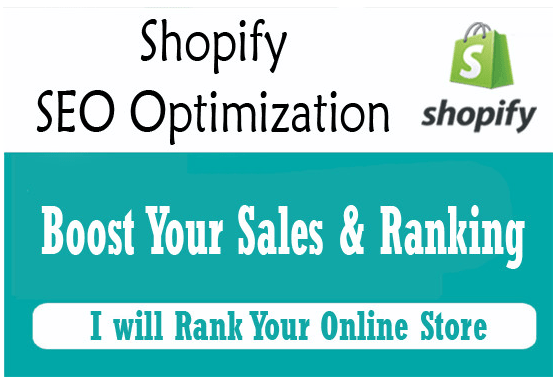 Optimize your shopify store,  boost sales and ranking