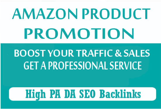 Boost your amazon promotion to get traffic and sales