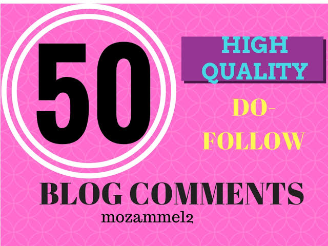Post 50 Manual dofollow blog comments on high pa da links