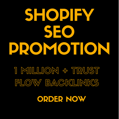 Create trust flow SEO backlinks to viral your shopify store