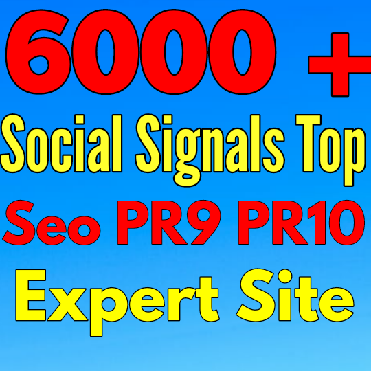 7,000 top PR10 PR9 expert site SEO Quality Social Signals Your Google Rankings