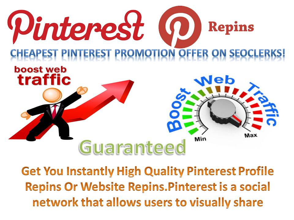 2500+ high quality pinterest repins real human with world wide Repin increase your best traffic