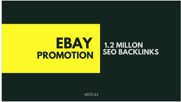 Make 1,200,000 backlinks for ebay promotion