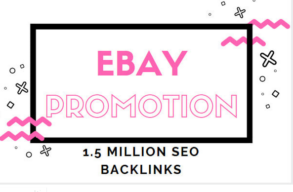 Provide ebay promotion to get better traffic and ranking