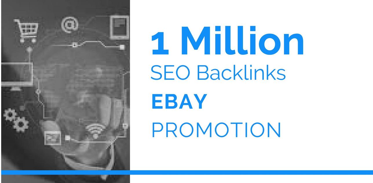 provide 1 million seo backlinks for ebay promotion