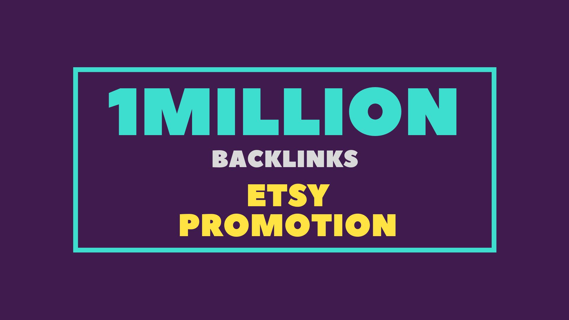 1 million GSA SEO backlinks for your etsy store promotion