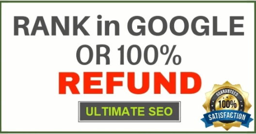 guarantee google ranking in 30 days or money refund