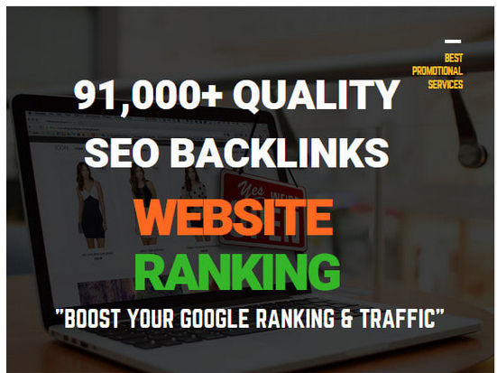 create 91,000 quality seo backlinks for website ranking