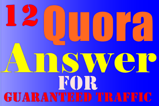 12 Guaranteed Quora Answer For ranking Your Website and Business