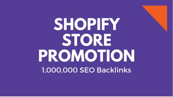 Make 1,000,000 backlinks for shopify shop promotion