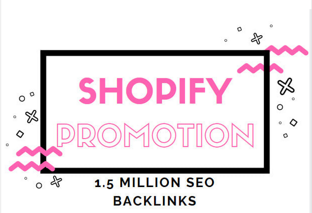 provide shopify promotion for increasing the traffic and ranking