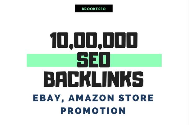 Make 10,00,000 SEO backlinks for ebay, amazon store promotion for more better sales
