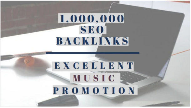 Make 1,000,000 Dofollow SEO backlinks for music promotion