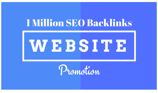 create 1m SEO backlinks for website promotion, web ranking
