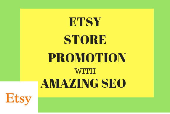 make amazing SEO backlinks for esty promotion and more sale