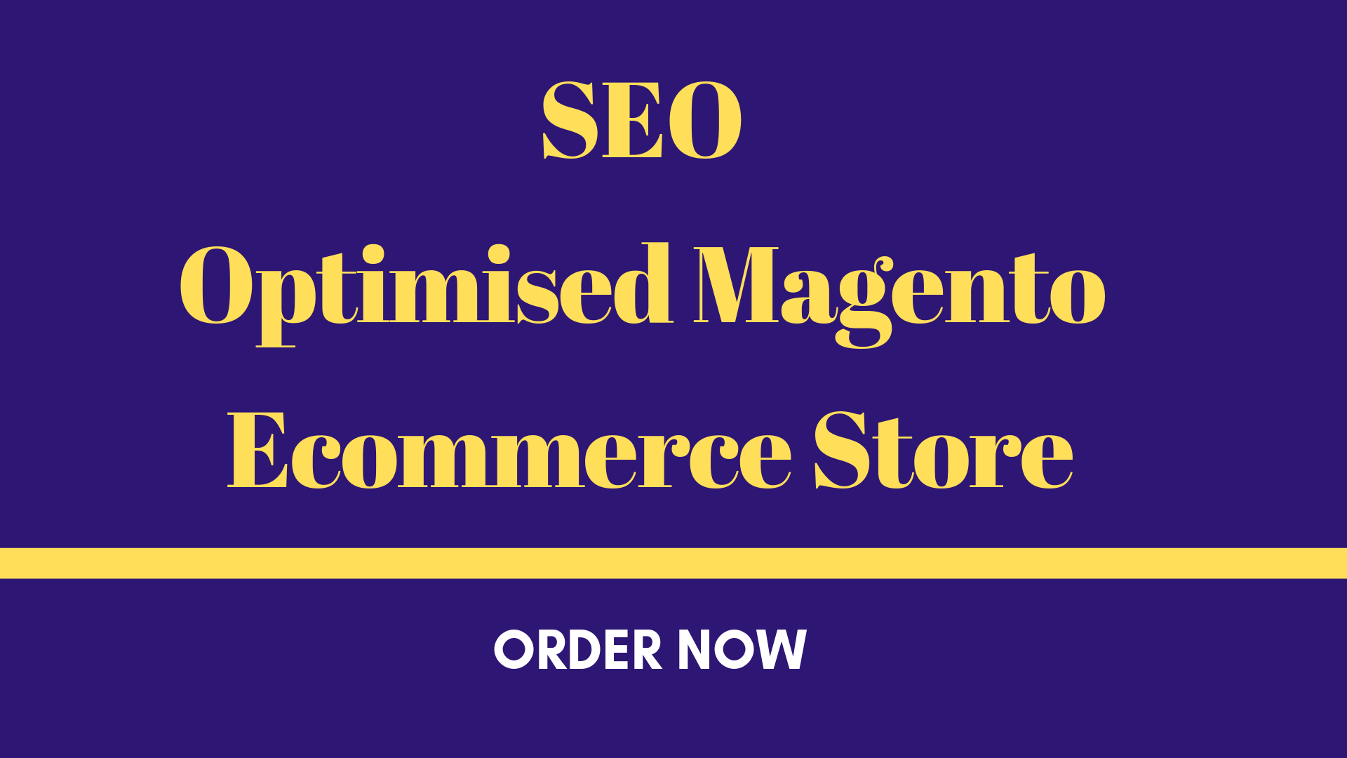 Build an SEO optimised magento ecommerce store