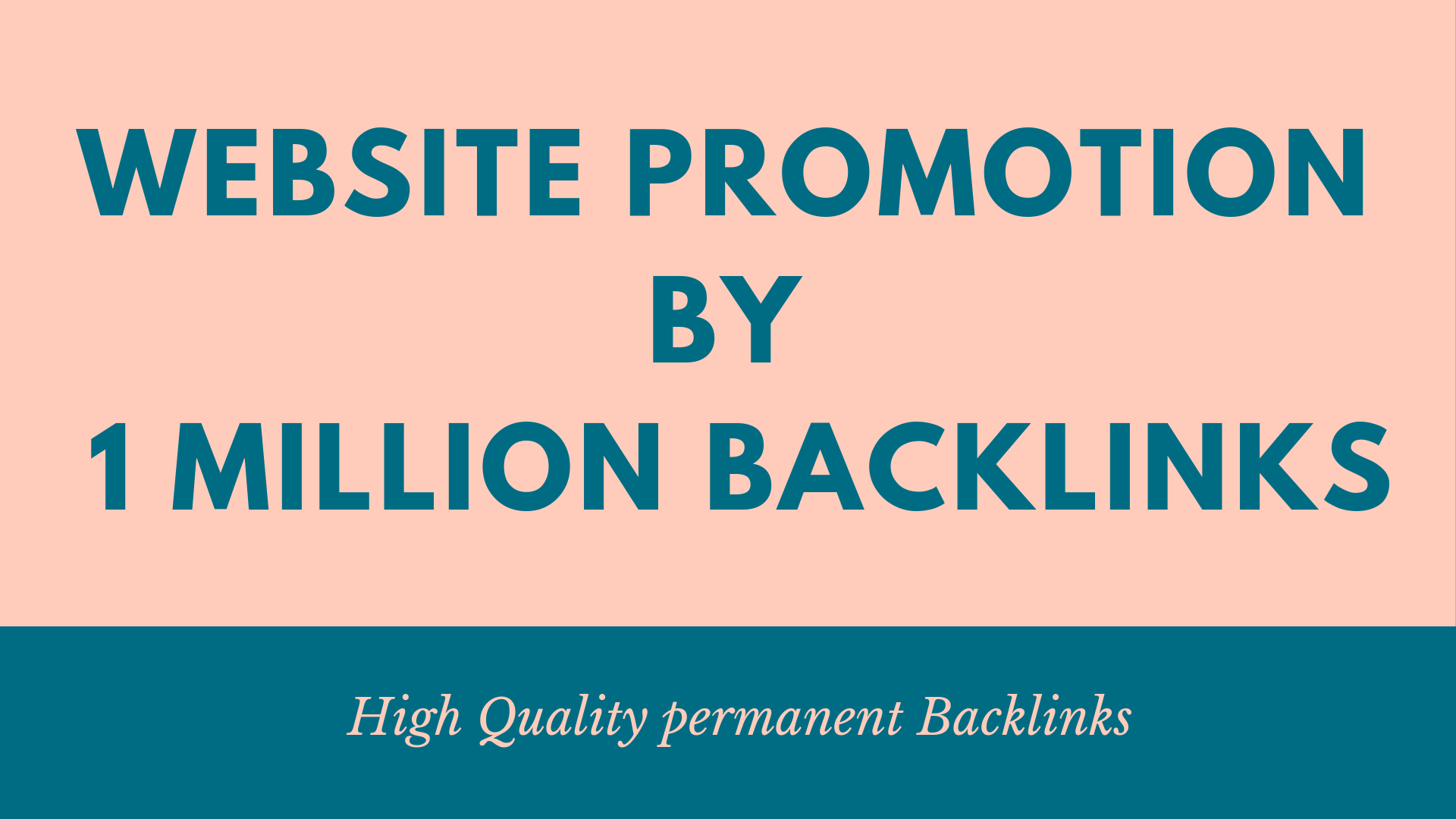 Provide website promotion by 1 million backlinks
