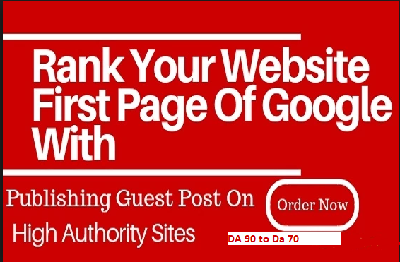 Create 3 Guest Post on Da90 to Da70 With High Pa Website With a Dofollow Backlink
