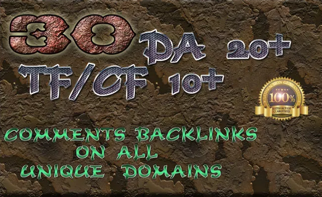 provide 30 high da tf comments backlinks on unique domains