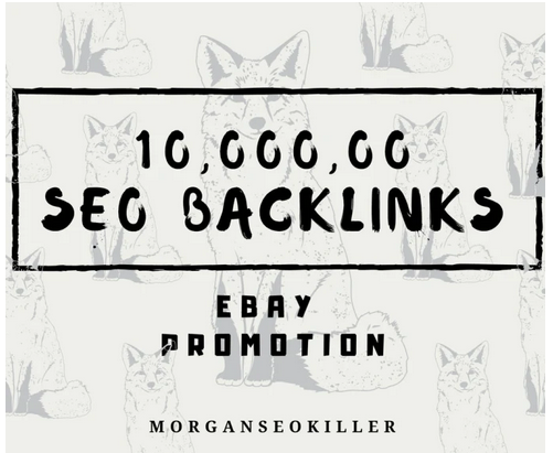 Make 10,000, 00 seo backlinks for ebay promotion for better sales
