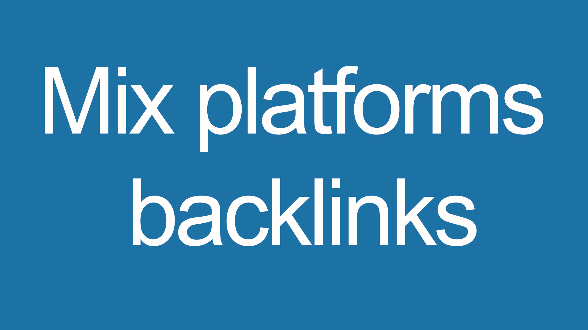 Mix platforms backlinks 5000 backlinks for your site