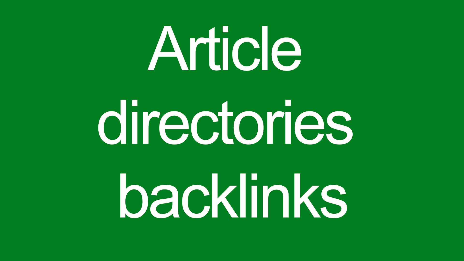 Article directories backlinks contextual backlinks 2000 backlinks