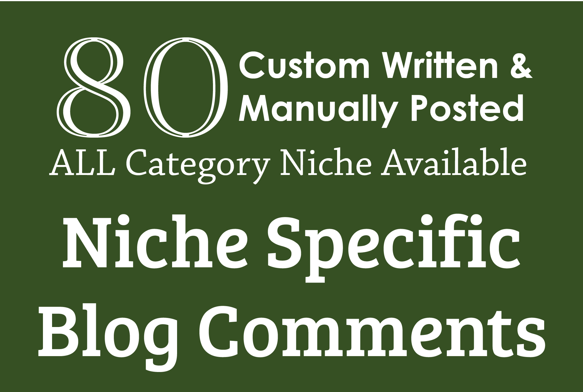 I Will Do Manually 80 Niche Relevant Blog Comment Backlinks
