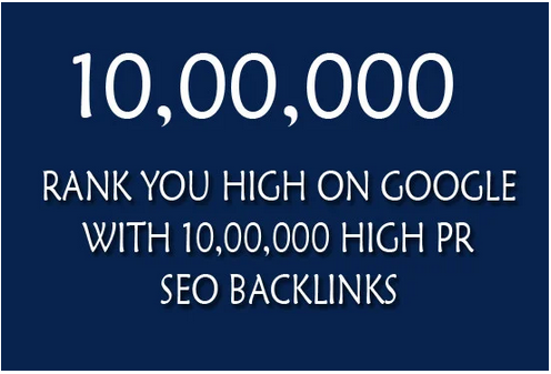 Rank you high on google with 10, 00,000 quality offpge SEO backlinks