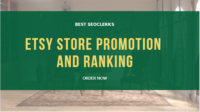 Promote your etsy store,  etsy promotion and ranking