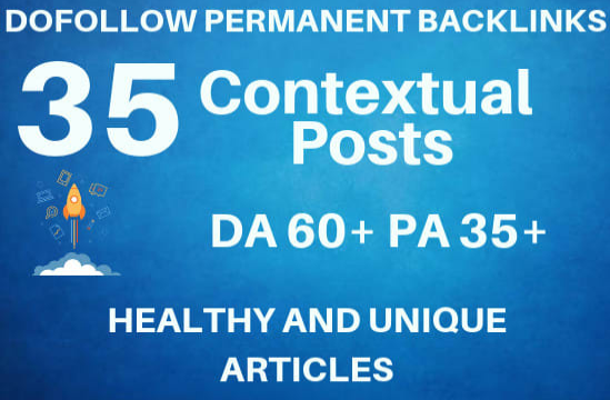 provide 35 high PR contextual backlinks to skyrocket ranking