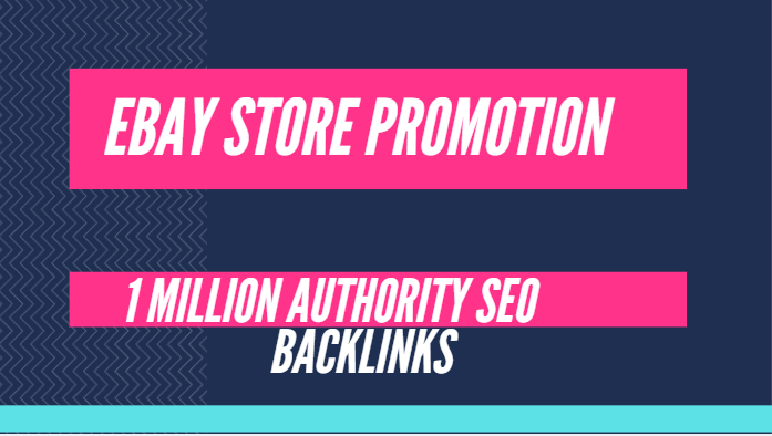 Build 1 million SEO backlinks for ebay promotion