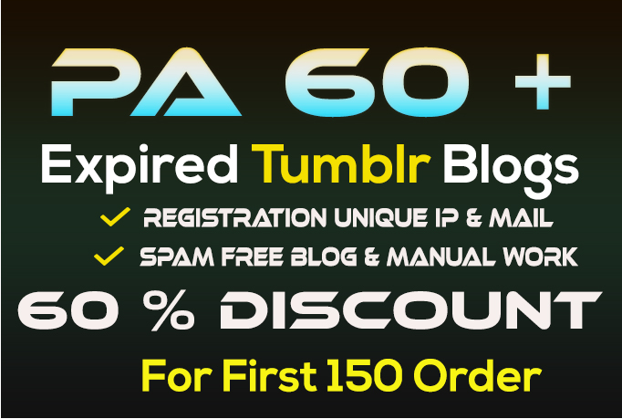 Registered  05  Expired Tumblr Blog's PA  60 Plus with 60% Discount