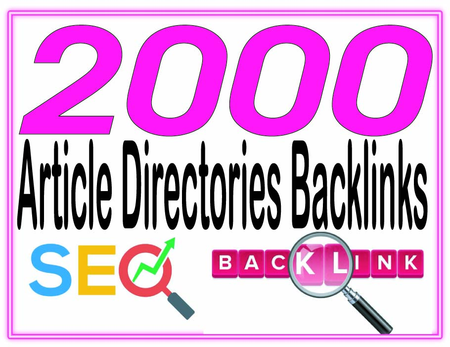 Do 2000 Article directories - Highly Authorized Googl...