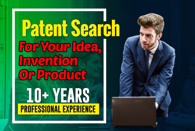 Providing Patent Search For Your Idea,  Invention Or Product.