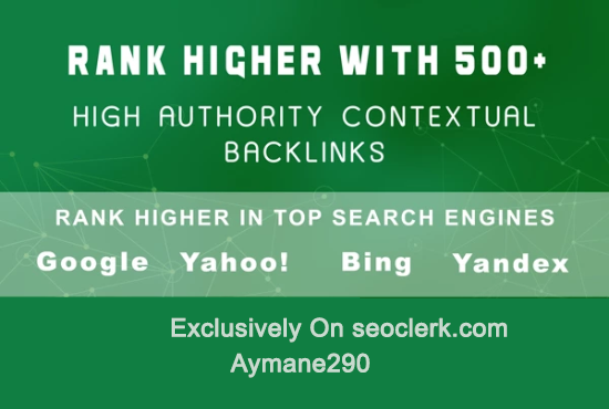 skyrock your ranking with 450 High Authority backlink