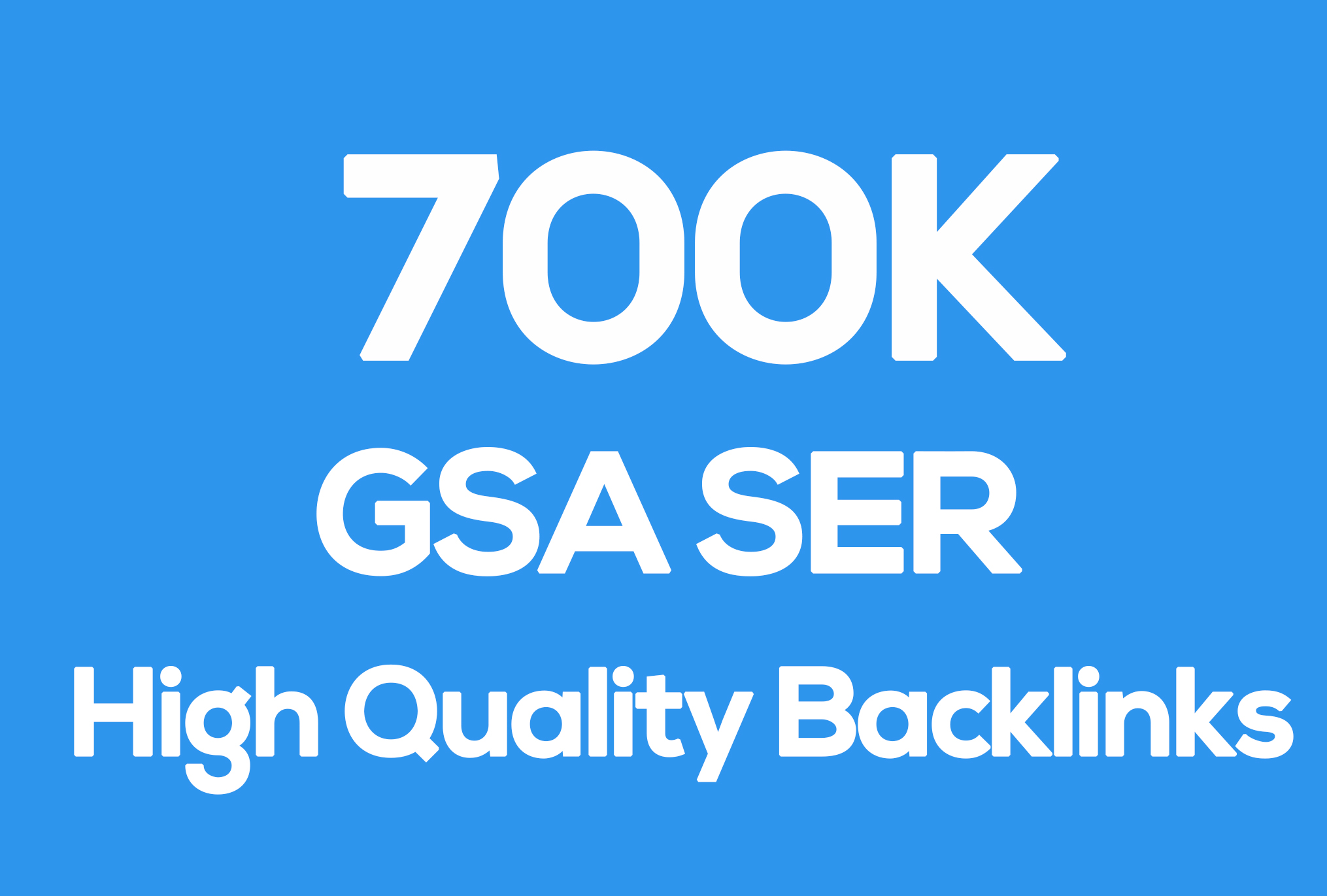 1st page 0n Google Blast 700k Seo Verified BACKLINKS Cracking Gsa Ser
