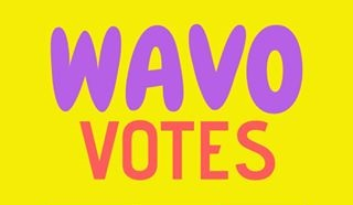 Give you 50 wavo votes for your WAVO. ME Contest poll