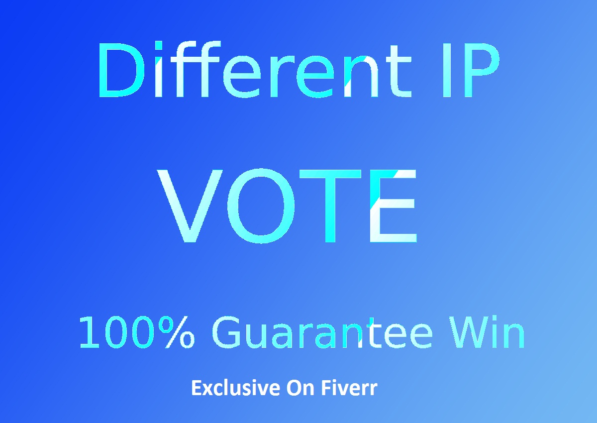 Give You High Quality 200 Different IP, s Votes For Online Voting Contest Poll