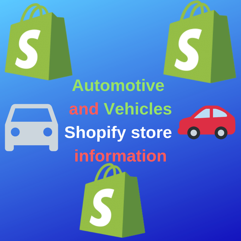 4900+ Shopify Automotive And Vehicles Leads