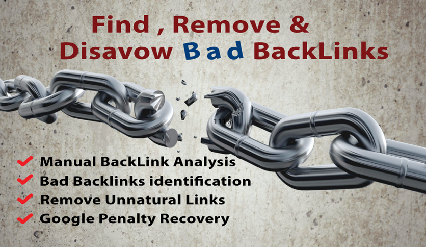 Find, Remove And Disavow Bad Backlinks That Degrade Your Site