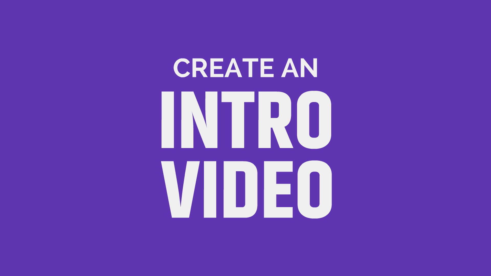 Create Twitch Youtube Intro Animation In Just 24 Hour