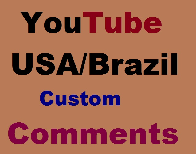 USA & Brazil Custom Comments Super Fast
