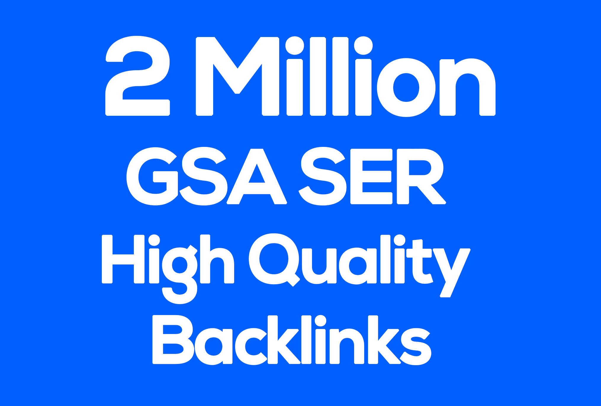 2 million High Quality GSA SER Backlinks for Multi-Tiered link Building for