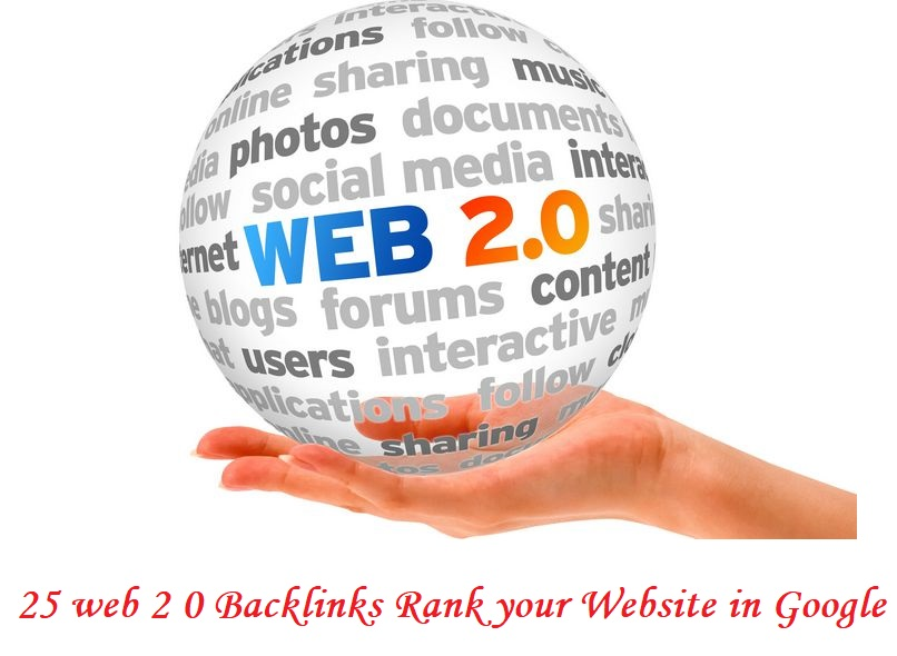 Create 25 web 2 0 Backlinks Rank your Website in Google